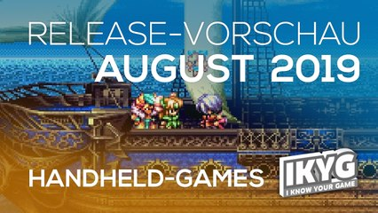Games-Release-Vorschau - August 2019 - Handheld