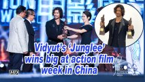 Vidyut's 'Junglee' wins big at action film week in China