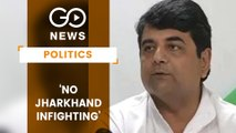 Infighting In Jharkhand Congress 'Resolved'