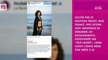 """DALS 10 : Linda Hardy prête à dévoiler ses nombreuses """"facettes"""""""