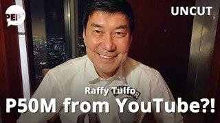 Raffy Tulfo, KUMIKITA ng P50M sa YouTube? | PEP Uncut