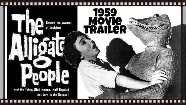 The Alligator People- Vintage 1959 Movie Trailer