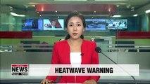 Heatwave warnings in Korea as temps hit 35 degrees Celsius