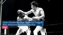 ARCHIVE FRANCE BLEU MAYENNE | Jean-Claude Bouttier raconte ses débuts de boxeur