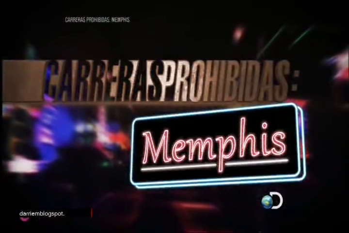 CARRERAS PROHIBIDAS: MEMPHIS – STREET OUTLAWS: MEMPHIS