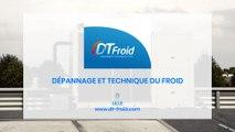 DT Froid – Dépannage et technique du froid, climatisation à Lille.