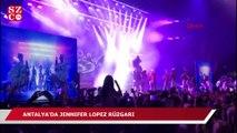 Jennifer Lopez Antalya'yı salladı!