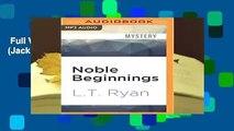 Full Version  Noble Beginnings (Jack Noble)  Review