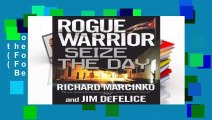 Rogue Warrior: Seize the Day (Rogue Warrior (Forge)) (Rogue Warrior (Forge Hardcover))  Best