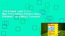 Full E-book  Laos Travel Map Third Edition (Periplus Maps) (Periplus Travel Maps) Complete