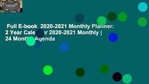 Full E-book  2020-2021 Monthly Planner: 2 Year Calendar 2020-2021 Monthly   24 Months Agenda