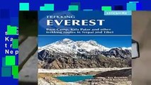 Everest: A Trekker s Guide: Base Camp, Kala Patthar and other trekking routes in Nepal and Tibet