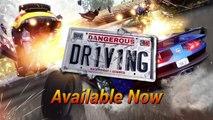Dangerous Driving - Trailer de lancement