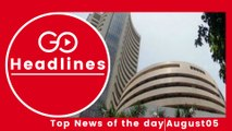 Top News Headlines of the Hour (5 Aug, 11:15 AM)