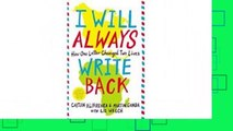 Full E-book  I Will Always Write Back: How One Letter Changed Two Lives  Best Sellers Rank : #5