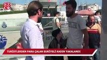 Taksim Meydanı'nda turistlerden para çalan Suriyeli kadın yakalandı