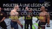 Insultes à une légende, message à Donald Trump... Colby Covington fidèle à lui même contre Robbie Lawler
