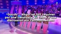 """""""Ducon"""" : Nagui se fait taquiner par une candidate au cours d'une discussion sur l'accouchement !"""
