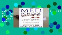 [Doc] Med School Confidential: A Complete Guide to the Medical School Experience: By Students, for