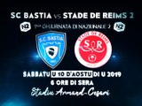 2019 NATIONAL 2 J01 BASTIA REIMS 3-1, le 10/08/2019