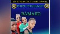 Groupe tout Puissant - Bamako - Groupe tout Puissant