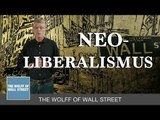 The Wolff of Wall Street: Neoliberalismus