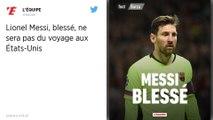 FC Barcelone : Blessé au mollet droit, Lionel Messi manquera la tournée aux États-Unis
