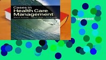 Full E-book  Cases In Health Care Management Complete