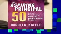 About For Books  The Aspiring Principal 50: Critical Questions for New and Future School Leaders