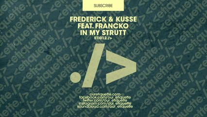 Frederick & Kusse (feat. Frankco) - In My Strutt (Extended Mix)