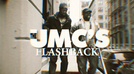 """""""Flashback"""" by The UMC's"""
