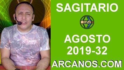 HOROSCOPO SAGITARIO - Semana 2019-32 Del 4 al 10 de agosto de 2019 - ARCANOS.COM