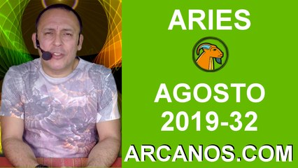 HOROSCOPO ARIES - Semana 2019-32 Del 4 al 10 de agosto de 2019 - ARCANOS.COM