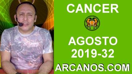 HOROSCOPO CANCER - Semana 2019-32 Del 4 al 10 de agosto de 2019 - ARCANOS.COM
