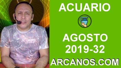 HOROSCOPO ACUARIO - Semana 2019-32 Del 4 al 10 de agosto de 2019 - ARCANOS.COM