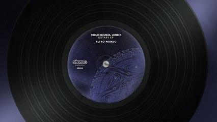 Pablo Inzunza, Lonely - Altro Mondo - Original Mix