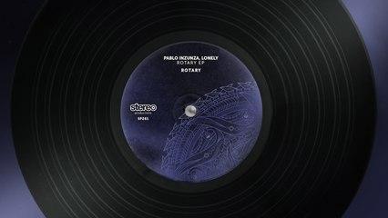 Pablo Inzunza, Lonely - Rotary - Original Mix