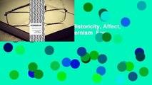 Online Metamodernism: Historicity, Affect, and Depth After Postmodernism  For Full