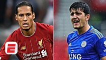 Harry Maguire 'not on the same level' as Liverpool's Virgil van Dijk - Frank Leboeuf - ESPN FC