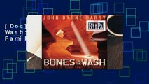[Doc] Bones in the Wash  Politics is Tough  Family is Tougher
