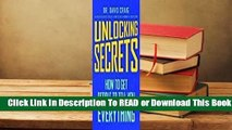 Online Unlocking Secrets: How to Get People to Tell You Everything  For Kindle