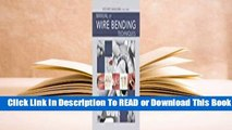 [Read] Manual of Wire Bending Techniques  For Kindle