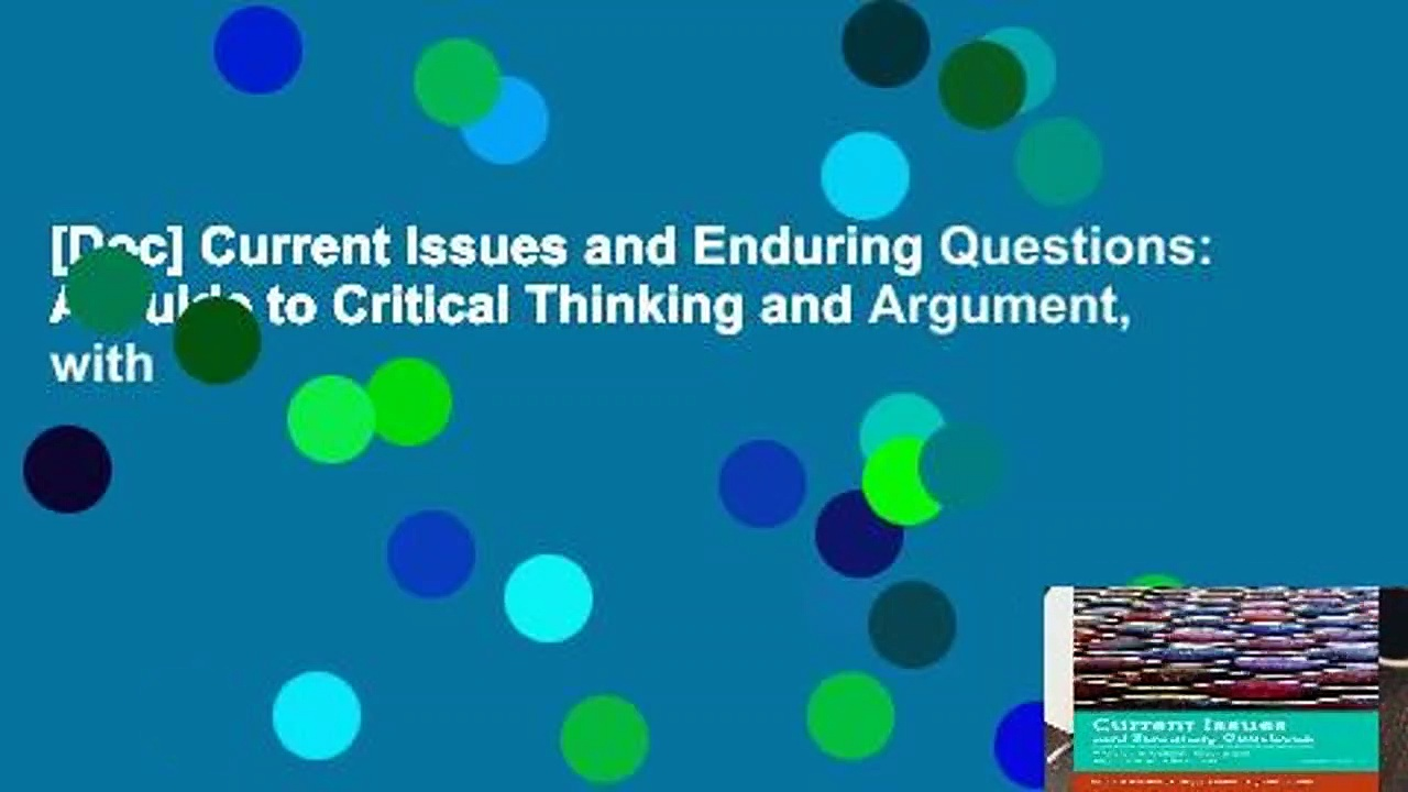 [Doc] Current Issues and Enduring Questions: A Guide to Critical Thinking and Argument, with