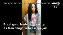 Brazil gang leader tries to escape prison disguised as daughter