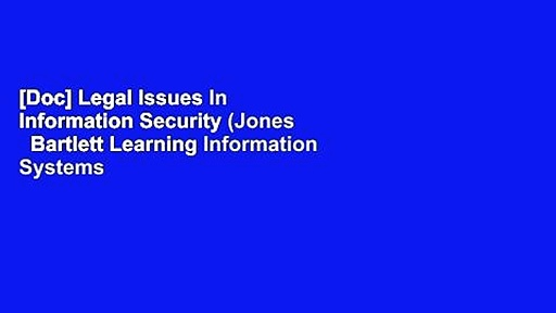 [Doc] Legal Issues In Information Security (Jones   Bartlett Learning Information Systems