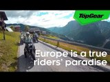 Europe is a true riders' paradise