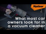 What most car owners look for in a vacuum cleaner
