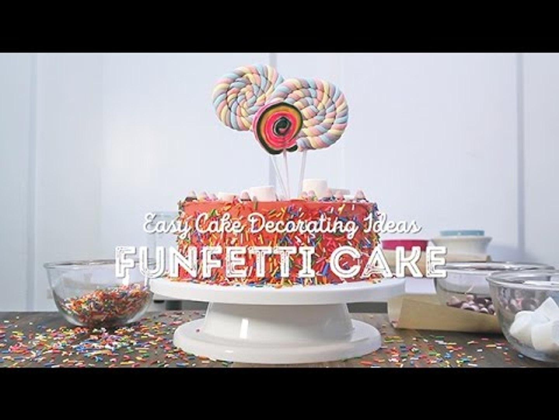 Easy Cake Decorating Ideas: Funfetti Cake