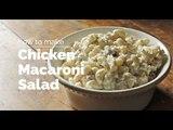 How to Make Chicken Macaroni Salad   Yummy Ph