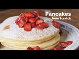 Pancakes from Scratch | Yummy Ph
